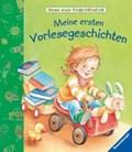 Meine ersten Vorlesegeschichten   Grimm, Sandra ; Dierks, Hannelore ; Künzler-Behncke, Rosemarie  