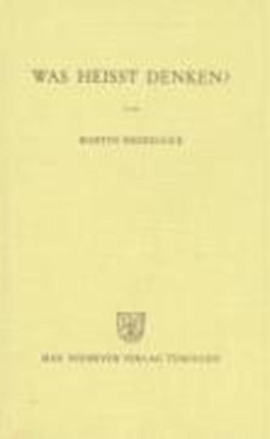Heidegger, Martin: Was heißt Denken