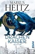 Drachenkaiser | Markus Heitz |