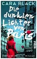 Black, C: Die dunklen Lichter von Paris | Black, Cara ; Hoffmann, Carolin |