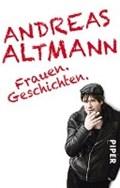 Frauen.Geschichten. | Andreas Altmann |
