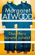 Das Herz kommt zuletzt | Margaret Atwood |