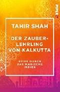 Shah, T: Zauberlehrling von Kalkutta | Tahir Shah |