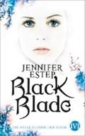 Black Blade 03. Die helle Flamme der Magie   Jennifer Estep  
