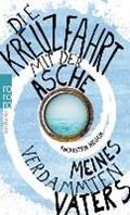 Nesch, T: Kreuzfahrt mit der Asche meines verdammten Vaters   Thorsten Nesch  