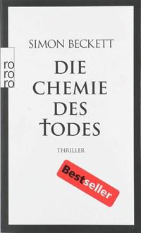 Die Chemie des Todes   Simon Beckett  