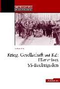 Fings, K: Krieg, Gesellschaft und KZ: Himmlers SS-Baubrigade | Karola Fings |