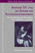 Benedikt XIV. und die Reform des Buchzensurverfahrens   Wolf, Hubert ; Schmidt, Bernward  