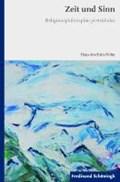 Zeit und Sinn | Hans J. Höhn |