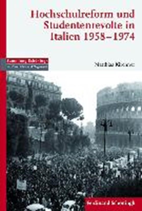 Hochschulreform und Studentenrevolte in Italien 1958-1974