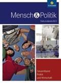 Mensch und Politik 3. Schülerband. Gesamtband Politik und Wirtschaft. Hessen | auteur onbekend |