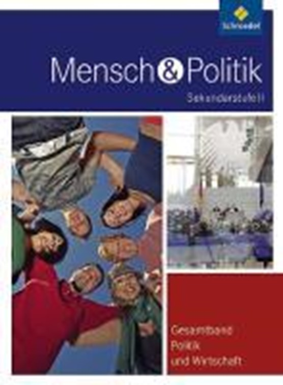 Mensch und Politik 3. Schülerband. Gesamtband Politik und Wirtschaft. Hessen