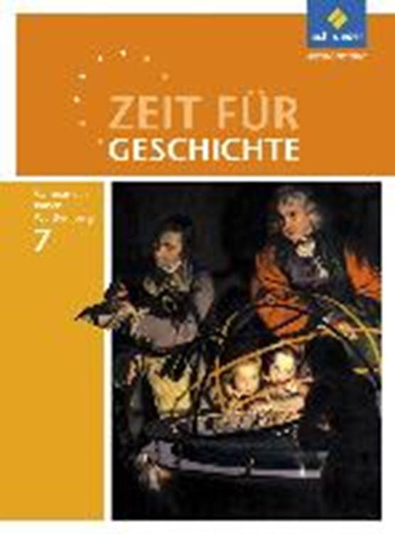 Zeit für Geschichte 7. Schülerband. Gymnasien. Baden-Württemberg