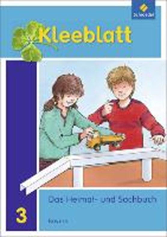 Kleeblatt. Das Heimat- und Sachbuch 3. Schülerband. Bayern