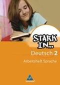 Stark in Deutsch. Das Sprachlesebuch 2. Arbeitsheft. Sonderschule   auteur onbekend  