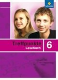 Treffpunkte Lesebuch 6. Leseb. Allgem. Ausgabe (07) | auteur onbekend |