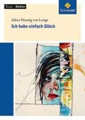Ich habe einfach Glück: Textausgabe mit Materialien   Hennig Von Lange, Alexa ; Peters, Jelko  