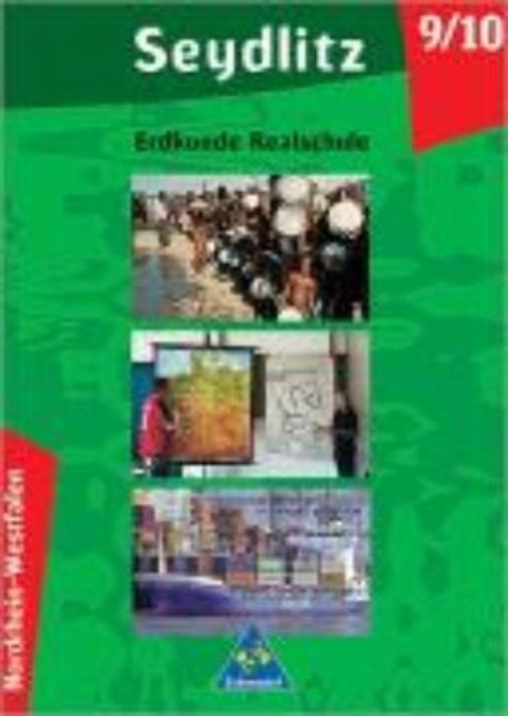 Seydlitz Erdkunde - Ausgabe 2003 für Realschulen in Nordrhein-Westfalen