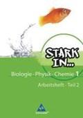Stark in Biologie/Physik/Chemie 1. Arbeitsheft | auteur onbekend |