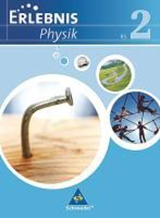 Erlebnis Physik 2. Schülerband. Realschule. Niedersachsen