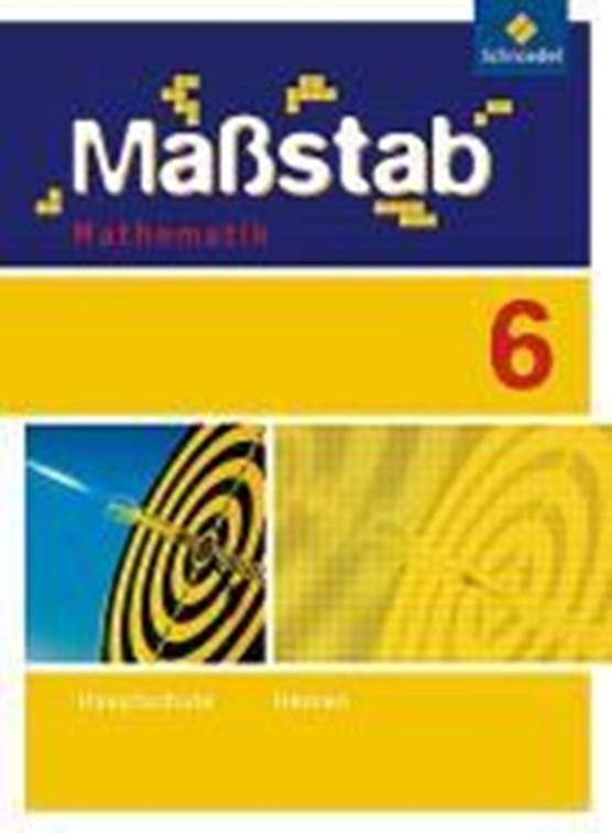 Maßstab Mathematik 6. Schülerband. Hessen