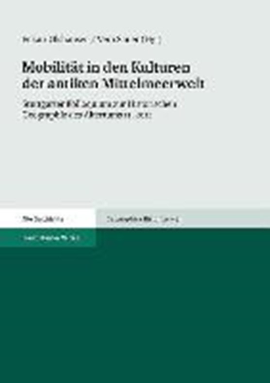Mobilität in den Kulturen der antiken Mittelmeerwelt