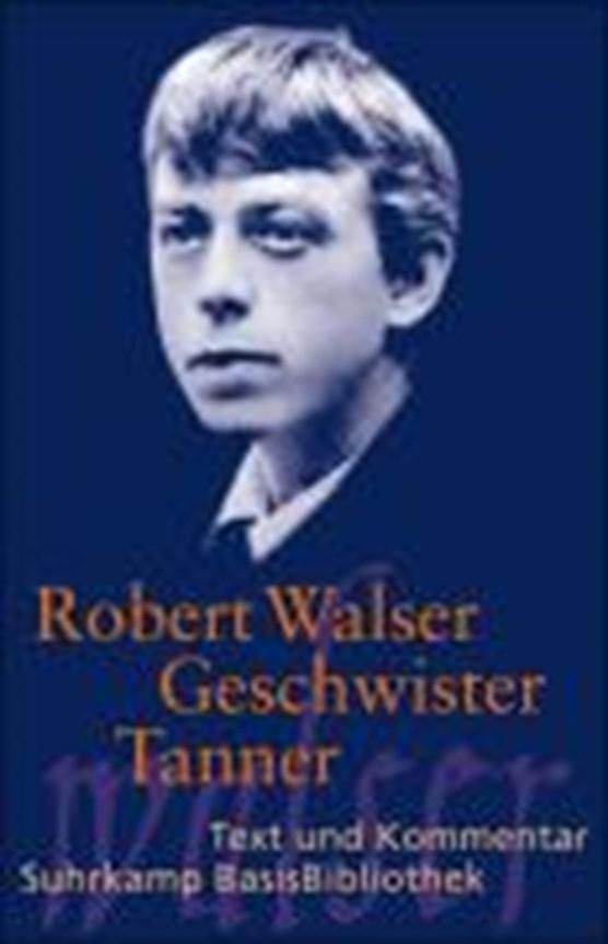 Walser, R: Geschwister Tanner