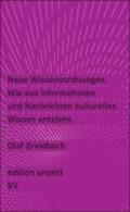 Breidbach, O: Neue Wissensordnungen   Olaf Breidbach  