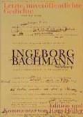 Letzte, unveröffentlichte Gedichte | Bachmann, Ingeborg ; Hoeller, Hans |