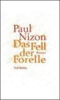 Das Fell der Forelle   Paul Nizon  