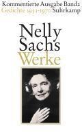 Sachs, N: Werke 2   Sachs, Nelly ; Huml, Ariane ; Weichelt, Matthias  