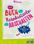 Mein Buch zum Reinkritzeln und Abschalten - mit genialen Tipps | Bettina Domzalski |