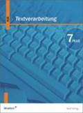 Textverarbeitung Plus 7. Schülerbuch. Bayern. Neubearbeitung   auteur onbekend  
