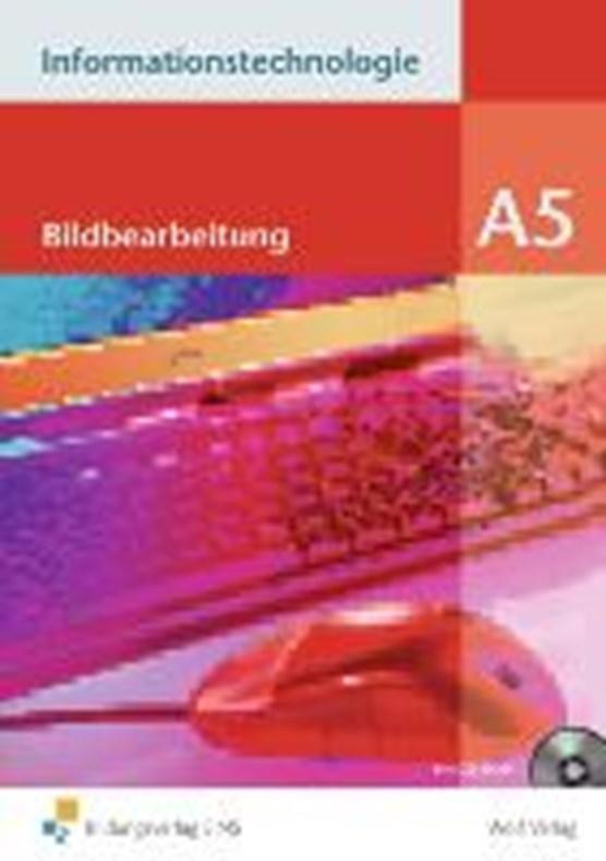 Informationstechnologie Modul A 5 SB