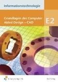 Informationstechnologie Modul E2. Grundlagen des CAD Schülerbuch   Thomas Schneider  