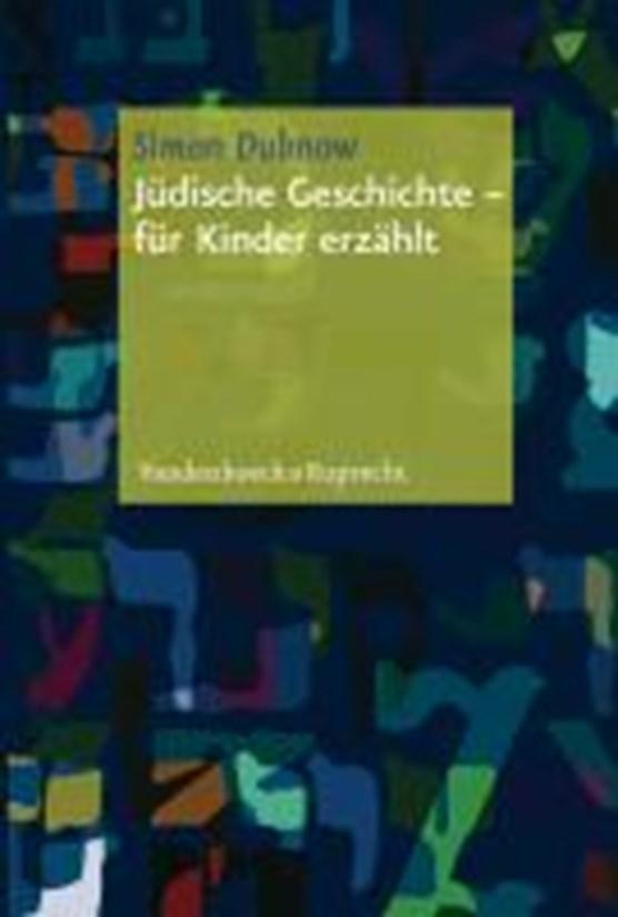 """JA""""dische Geschichte a fA""""r Kinder erzAhlt"""