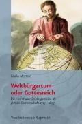 Weltburgertum oder Gottesreich   Gisela Mettele  