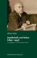 Gesellschaft und Kultur (1897 - 1937) | Alfred Adler |