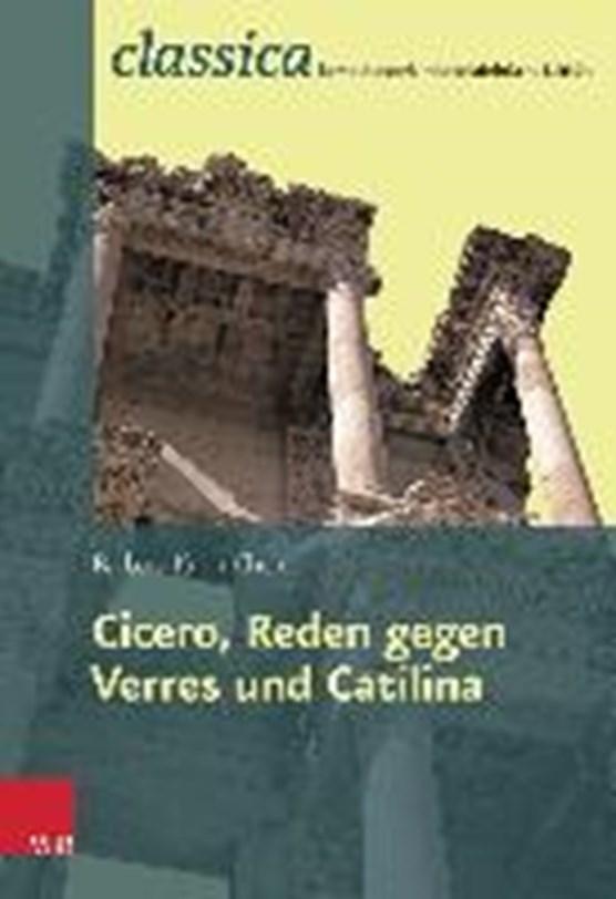 Cicero, Reden gegen Verres und Catilina