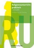 Religionsunterricht praktisch - 1. Schuljahr   Hans Freudenberg  