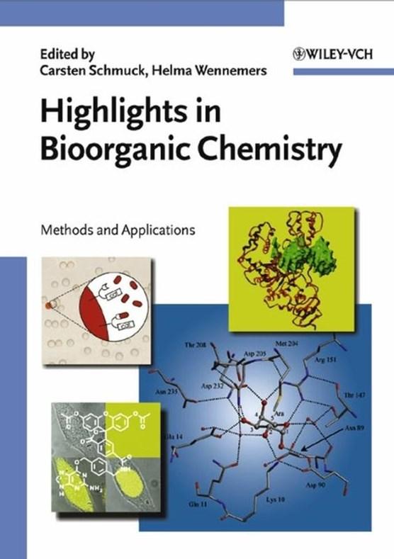 Highlights in Bioorganic Chemistry