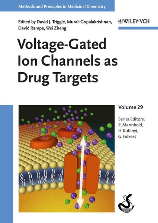 Voltage-Gated Ion Channels as Drug Targets