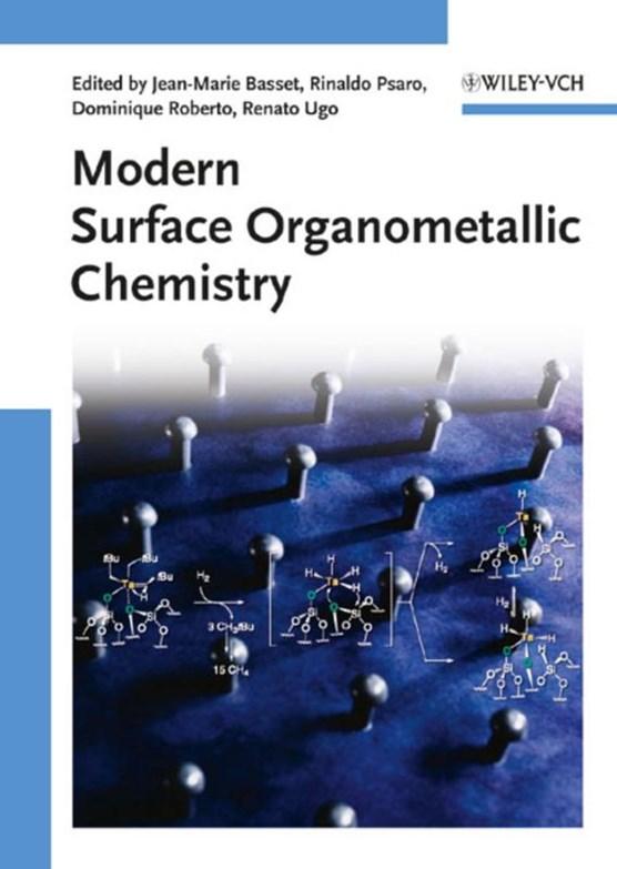 Modern Surface Organometallic Chemistry