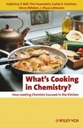 What's Cooking in Chemistry? | Bell, Hubertus P. ; Feuerstein, Tim ; Guntner, Carlos E. |