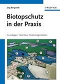 Biotopschutz in der Praxis   Joerg Bergstedt  