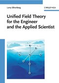 Unified Field Theory for the Engineer and the Applied Scientist   Larry Silverberg  