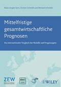 Mittelfristige gesamtwirtschaftliche Prognosen | Klaus Jurgen Gern ; Torsten C. Schmidt ; Michael Schroder |