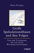 Grosse Spekulationsblasen und ihre Folgen | Hans Putnoki |