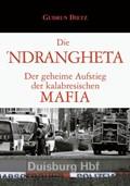 Die Ndrangheta | Gudrun Dietz |