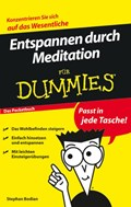 Entspannen durch Meditation fur Dummies Das Pocketbuch   Stephan Bodian ; Reinhard Engel  